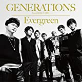 GENERATIONS from EXILE TRIBE「Evergreen」