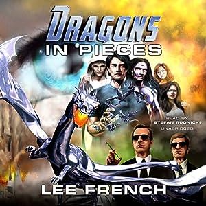 Dragons in Pieces Audiobook