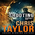 The Shooting: The Munro Family Series, Book 9 | Chris Taylor