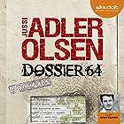 Dossier 64 (Les enquêtes du département V, 4)   Livre audio Auteur(s) : Jussi Adler-Olsen Narrateur(s) : Julien Chatelet