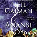Anansi Boys (       UNABRIDGED) by Neil Gaiman Narrated by Lenny Henry