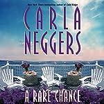 A Rare Chance | Carla Neggers