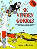 Caps For Sale / Se Venden Gorras (Reading Rainbow Book) (Spanish Edition) (006443401X) by Slobodkina, Esphyr