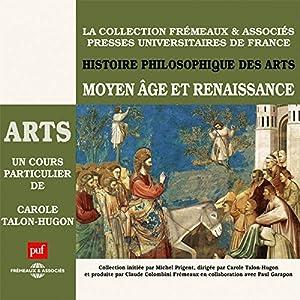 Moyen Âge et Renaissance (Histoire philosophique des arts 2) Discours