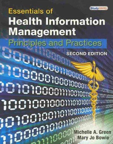 Essentials of Health Information Management: Principles...