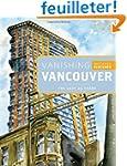 Vanishing Vancouver: The Last 25 Years