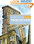 Vanishing Vancouver: The Last 25 Years