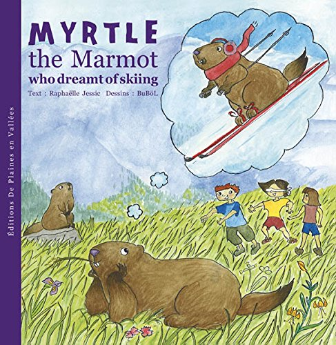 myrtle-the-marmot-who-dreamt-of-skiing