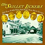 Old-Time Fiddle Tunes And Songs From North Georgia ~ Skillet Lickers