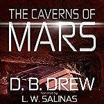 The Caverns of Mars | D. B. Drew