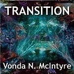 Transition | Vonda N. McIntyre