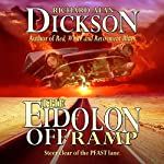 The Eidolon Offramp | Richard Alan Dickson
