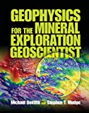 img - for Geophysics for the Mineral Exploration Geoscientist book / textbook / text book