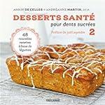 Desserts sant� pour dents sucr�es 2:...