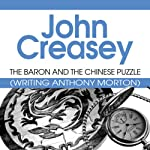 The Baron and the Chinese Puzzle: The Baron, Book 37 (       UNABRIDGED) by John Creasey Narrated by Kris Dyer