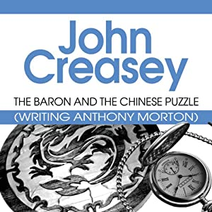 The Baron and the Chinese Puzzle: The Baron, Book 37 | [John Creasey]