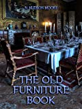 The Old Furniture Book (Illustrated)