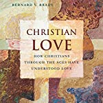 Christian Love | Bernard Brady