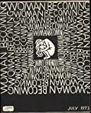Woman Becoming, Vol. 1 No. 2, July 1973