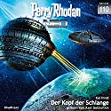 Der Kopf der Schlange (Perry Rhodan NEO 110) Audiobook by Kai Hirdt Narrated by Axel Gottschick