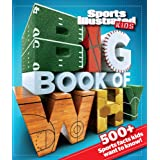 Buy Sports Illustrated Kids Big Book of Why Sports Edition by The Editors of Sports Illustrated Kids