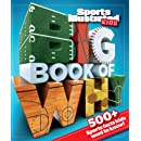 Sports Illustrated Kids Big Book of Why Sports Edition