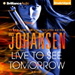 Live to See Tomorrow: Catherine Ling, Book 3 (       UNABRIDGED) by Iris Johansen Narrated by Elisabeth Rodgers