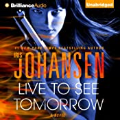 Live to See Tomorrow: Catherine Ling, Book 3 | [Iris Johansen]