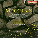 Moeran: Rhapsodies Nos.1 & 2; In the Mountain Country; etc.