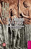 img - for El camino a Eleusis (Brevarios) (Spanish Edition) book / textbook / text book