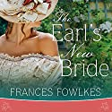 The Earl's New Bride: Daughters of Amhurst Series #1 Audiobook by Frances Fowlkes Narrated by Alison Larkin