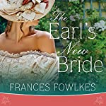 The Earl's New Bride: Daughters of Amhurst Series #1 | Frances Fowlkes