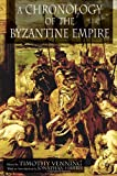 A Chronology of the Byzantine Empire (1403917744) by Venning, Timothy