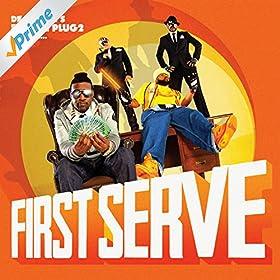 First Serve [Explicit]