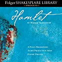 Hamlet: Fully Dramatized Audio Edition  by William Shakespeare Narrated by full cast