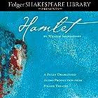 Hamlet: Fully Dramatized Audio Edition Hörspiel von William Shakespeare Gesprochen von:  full cast