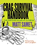 Crag Survival Handbook: The Unspoken...