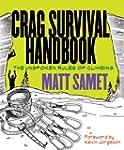 Crag Survival Handbook: The Unspoken...