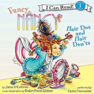 Fancy Nancy: Hair Dos and Hair Don'ts Audiobook