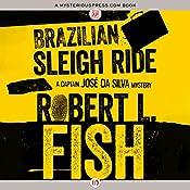 Brazilian Sleigh Ride | Robert L. Fish