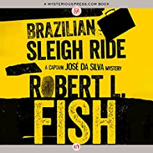 Brazilian Sleigh Ride (       UNABRIDGED) by Robert L. Fish Narrated by Joel Richards