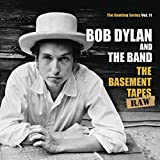 The Basement Tapes Raw: The Bootleg Series, Vol. 11