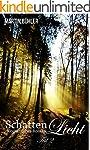 Schattenlicht: Biografischer Roman Te...