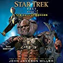 The Hall of Heroes: Star Trek: Prey, Book 3 Hörbuch von John Jackson Miller Gesprochen von: Robert Petkoff