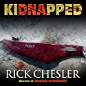 kiDNApped Audiobook by Rick Chesler Narrated by David Gilmore
