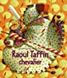 Raoul Taffin chevalier par Pillot
