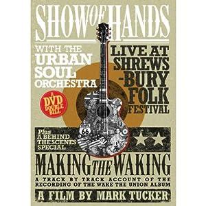 Live At Shrewsbury Folk Festival (With The Urban Soul Orchestra) [DVD]