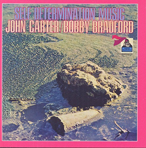 John Carter And Bobby Bradford-Self Determination Music-REISSUE-CD-FLAC-2015-NBFLAC Download