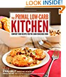 The Primal Low-Carb Kitchen: Comfort...