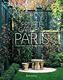 img - for By Alexandra D'Arnoux - Private Gardens of Paris (2015-04-22) [Hardcover] book / textbook / text book